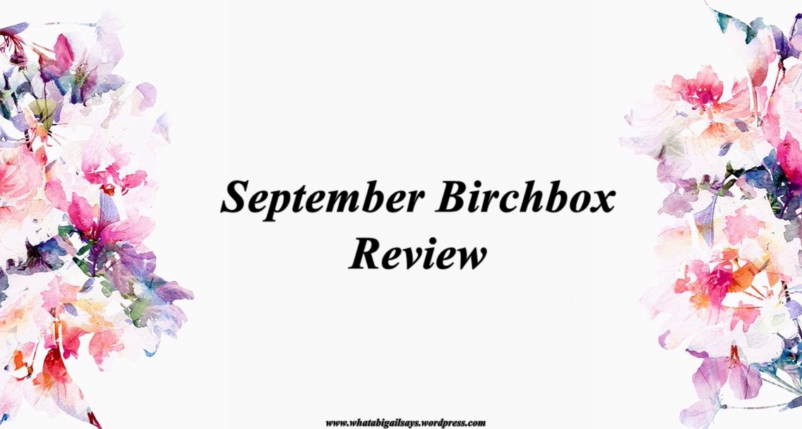 September Birchbox Review