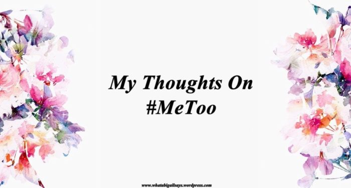 My Thoughts On #MeToo Banner Image