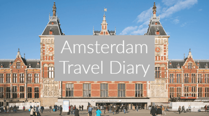 Amsterdam Travel Diary