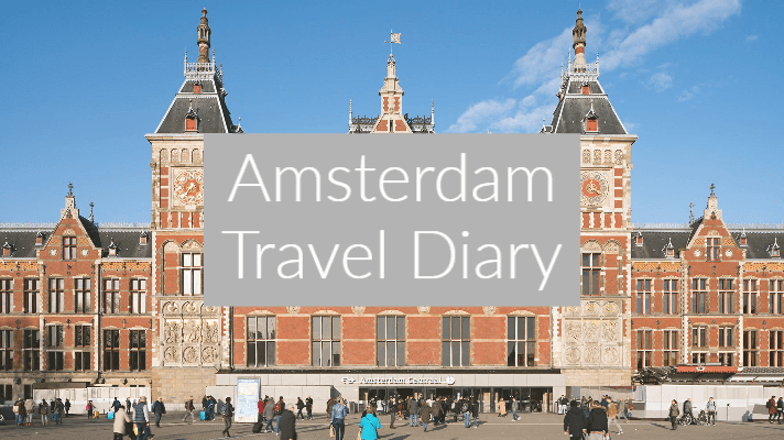 "photo of amsterdam central station with text overlay ""Amsterdam Travel Diary"""