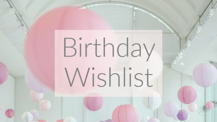 Birthday Wishlist graphic with pink and grey balloon background