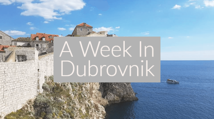 A Week In Dubrovnik