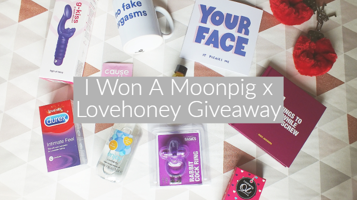 I Won A Moonpig x Lovehoney Giveaway