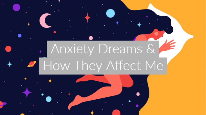 Anxiety Dreams & How They Affect Me