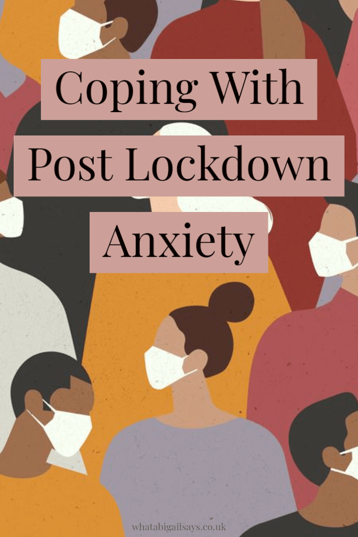 pinterest graphic of illustrated people in masks with text overlay Coping With Post Lockdown Anxiety