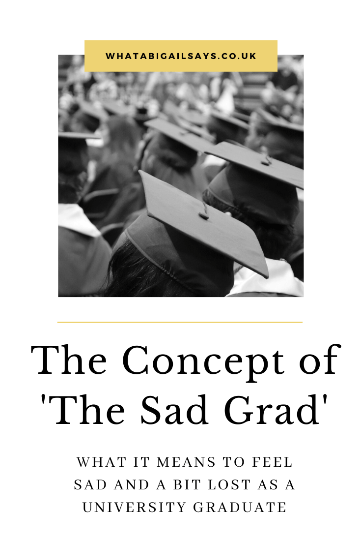 The Concept of The Sad Grad Pinterest Pin