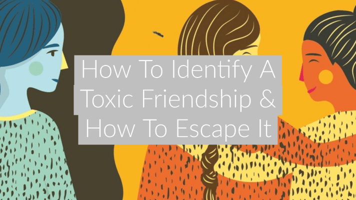 illustration of two friends on a yellow background excluding another friends on a black background with the text overlay How To Identify A Toxic Friendship & How To Escape It